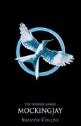 Mockingjay by Suzanne Collins.