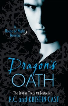 Dragon's Oath by P.C. and Kristen Cast
