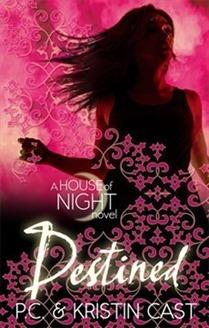 Destined by P.C. & Kristin Cast