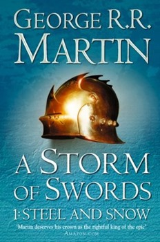 A Storm of Swords Steel and Snow