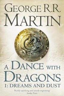 A Dance with Dragons Dreams and Dust