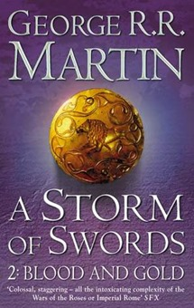 A Storm of Swords Blood and Gold