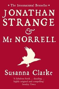Jonathan Strange & Mr Norell by Susanna Clarke