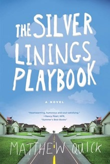 The Silver Linings Playbook by Matthew Quick paperback