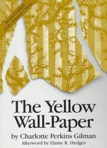 The Yellow Wall-Paper by Charlotte Perkins