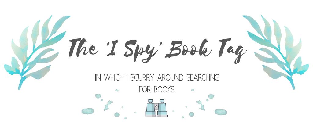 The 'I Spy' Book Tag Challenge