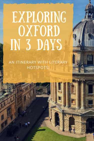 Exploring Oxford a 3 Day Itinerary