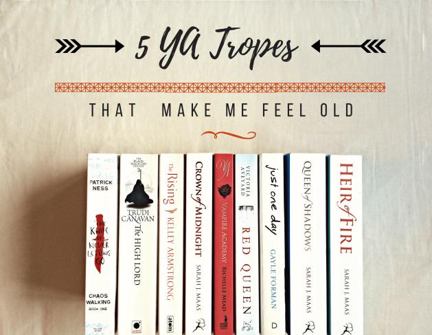 5 YA Tropes that make me feel old
