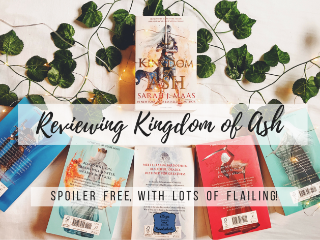 Reviewing Kingdom of Ash by Sarah J Maas