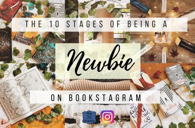 The 10 Stages of Being A Newbie on Bookstagram 2