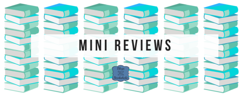Mini Reviews