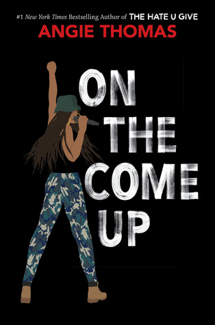 On the Come Up by Angie Thomas.jpg