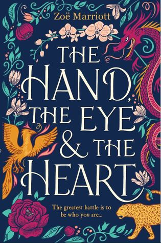 the hand, the eye & the heart by zoe marriott