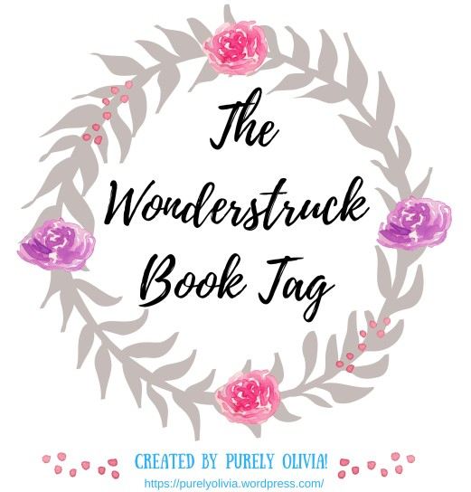 The Wonderstruck Book Tag